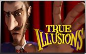 Machine à sous True Illusions