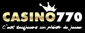 Notre avis sur le Casino770 gratuit