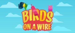 Machine à sous Birds On  A Wire