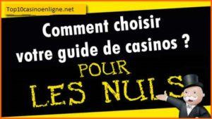 Meilleures astuces pour choisir son casino en ligne